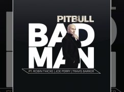 Pitbull – «Bad Man» (Audio) ft. Robin Thicke, Joe Perry, Travis Barker