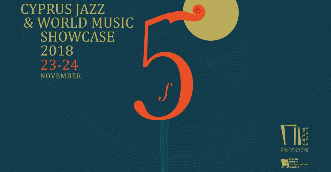 5th Cyprus Jazz & World Music Showcase 2018 23 & 24 Νοεμβρίου 2018