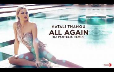 Natali Thanou – All Again (Remix DJ Pantelis)